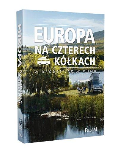 europa-na-czterech-kolkach-w-drodze-jak-w-domu-